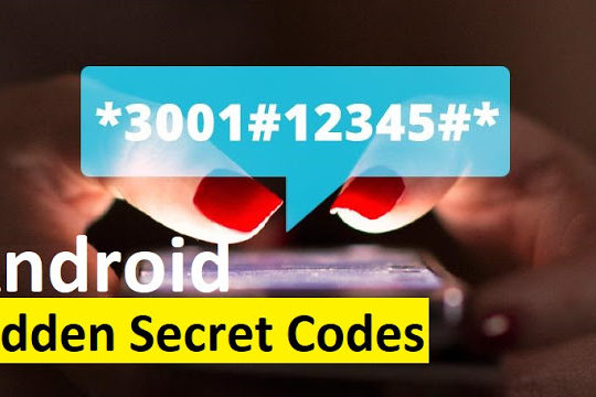 Top Android Secret Codes for your Mobile Phone